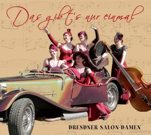CD Das gibt's nur einmal - Dresdner Salondamen